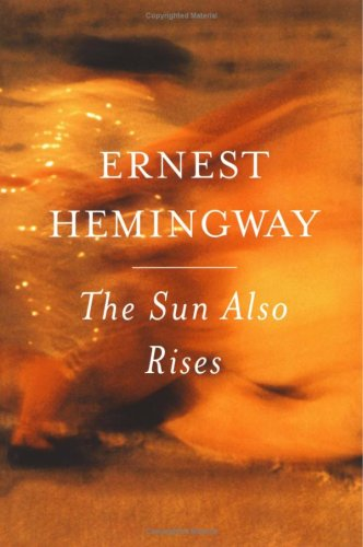 an analysis of ernest hemingways book the sun also rises Buy a cheap copy of the sun also rises book by ernest hemingway the sun also rises first appeared in 1926, and yet it's as fresh and clean and fine as it ever was, maybe finer.